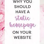 How To Make A Static Homepage In WordPress